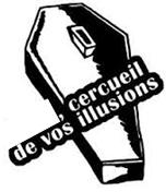 CERCUEIL DE VOS ILLUSIONS